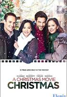 A Christmas Movie Christmas full movie
