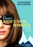 Where'd You Go, Bernadette full movie
