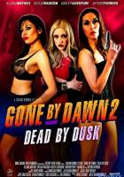 Gone by Dawn 2: Dead by Dusk full movie