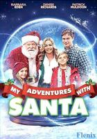 My Adventures with Santa full movie