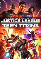 Justice League vs. Teen Titans full movie