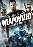 WEAPONiZED full movie