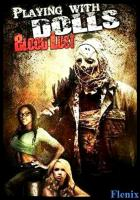 Playing with Dolls: Bloodlust full movie
