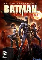 Batman: Bad Blood full movie