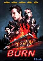 Burn full movie
