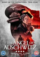 The Angel of Auschwitz full movie