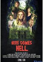Here Comes Hell full movie