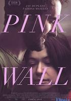 Pink Wall full movie