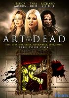 Art of the Dead full movie
