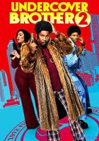 Undercover Brother 2 full movie