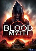 Blood Myth full movie