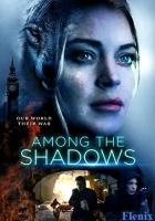 Among the Shadows full movie