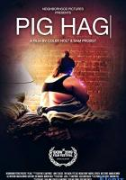 Pig Hag full movie