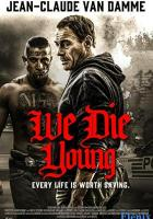 We Die Young full movie