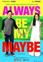 Always Be My Maybe full movie