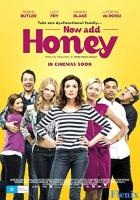 Now Add Honey full movie