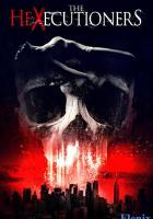 The Hexecutioners full movie