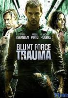Blunt Force Trauma full movie