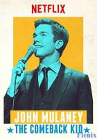John Mulaney: The Comeback Kid full movie