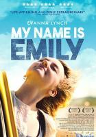 My Name Is Emily full movie