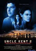 Uncle Kent 2 full movie
