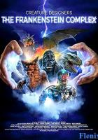 Creature Designers - The Frankenstein Complex full movie