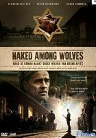 Naked Among Wolves full movie