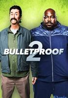 Bulletproof 2 full movie