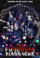 The Funhouse Massacre full movie