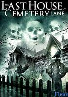 The Last House on Cemetery Lane full movie