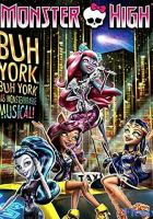 Monster High: Boo York, Boo York full movie