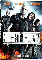 The Night Crew full movie