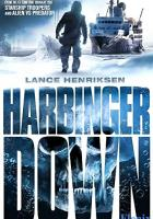 Harbinger Down full movie