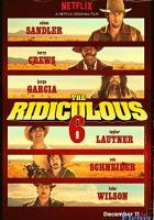 The Ridiculous 6 full movie