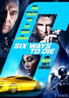 6 Ways to Die full movie