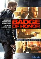 Badge of Honor full movie