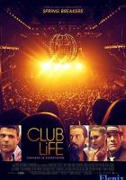 Club Life full movie