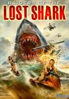 Raiders of the Lost Shark full movie