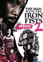 The Man with the Iron Fists 2 full movie