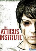 The Atticus Institute full movie