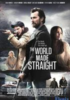 The World Made Straight full movie