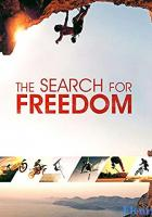 The Search for Freedom full movie