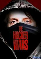 The Hacker Wars full movie