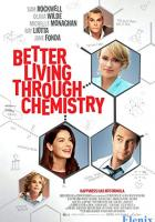 Better Living Through Chemistry full movie