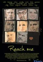 Reach Me full movie