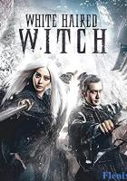 The White Haired Witch of Lunar Kingdom full movie
