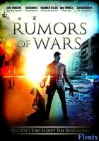Rumors of Wars full movie