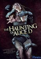 The Haunting of Alice D full movie