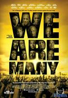 We Are Many full movie