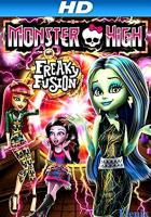 Monster High: Freaky Fusion full movie